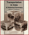 Transportation in Iowa: A Historic Summary (William H. Thompson)