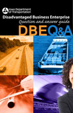 Disadvantaged Business Enterprise Question and Answer Guide