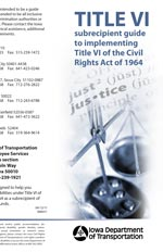 TITLE VI subrecipient guide to implementing Title VI of the Civil Rights Act of 1964