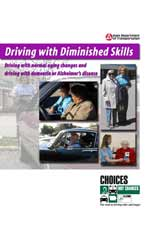 Driving with Diminished Skills - Driving with normal aging changes and driving with dementia or Alzheimer's disease