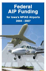 Federal AIP Funding For Iowa's NPIAS Airports 2004-2007