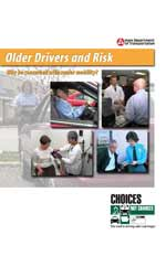 Older Drivers and Risk - Why be concerned with senior mobility?