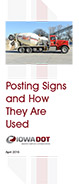 Posting Signs and How They Are Used