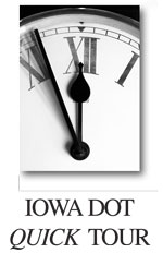Iowa DOT Quick Tour