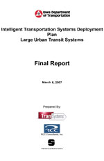 Intelligent Transportation Systems Deployment Plan: Large Urban Transit Systems