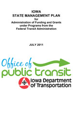 IOWA STATE MANAGEMENT PLAN for Administration of Funding and Grants under Programs from the Federal Transit Administration