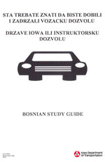 What you need to know - to get and keep an Iowa driver's license or instruction permit (Bosnian)