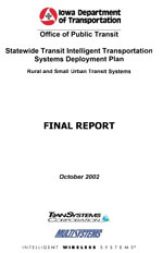 Statewide Transit Intelligent Transportation Systems Deployment Plan: Rural and Small Urban Transit Systems